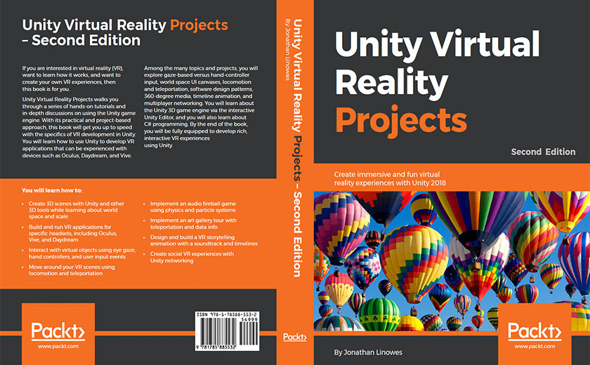 Unity Virtual Reality Projects— Second Edition