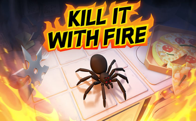 Spider Hunting Action Game Kill It With Fire Out Now On Pc